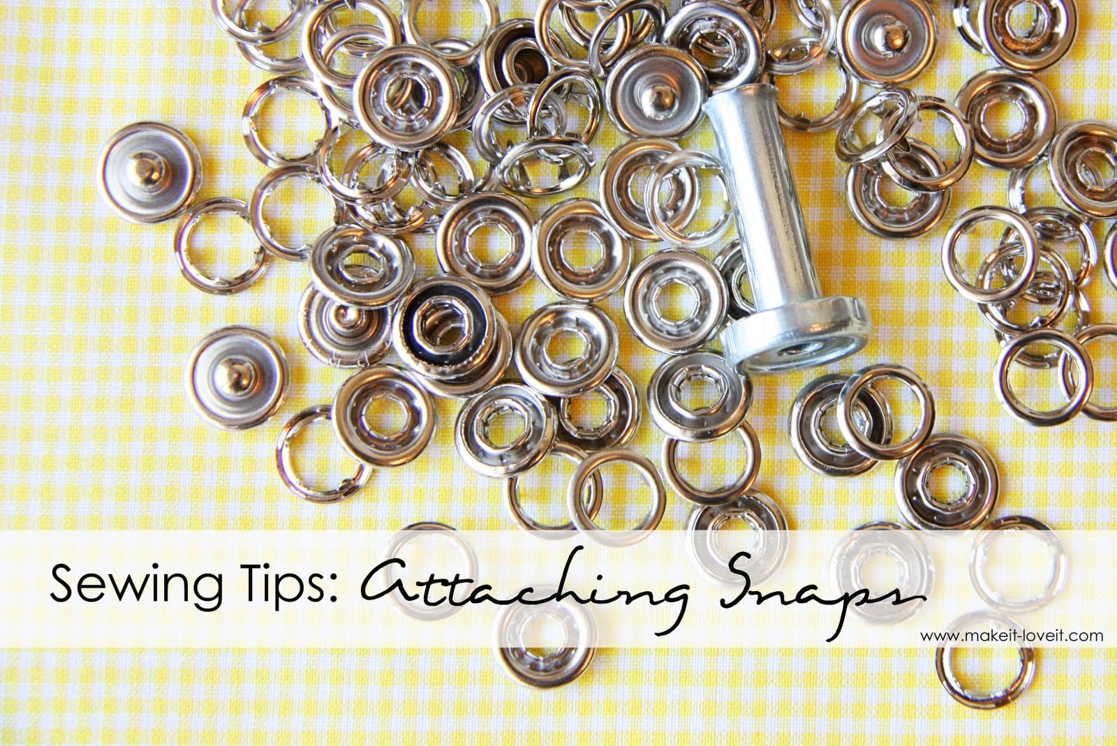 Sewing Tips: Attaching Snaps