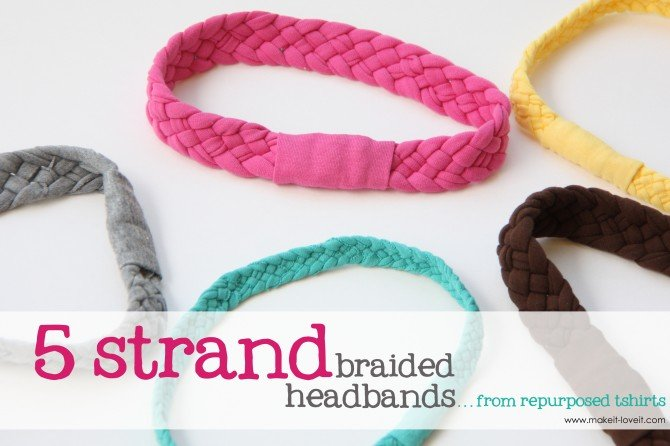 Re Purposing Tshirts Into 5 Strand Braided Headbands Make It And