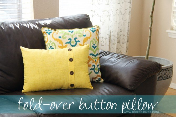 FoldOver Button Pillow Home Decor Make It And Love It Enchanting Making A Decorative Pillow