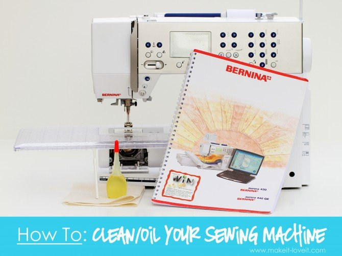 How To Cleanoil Your Sewing Machine Make It And Love It
