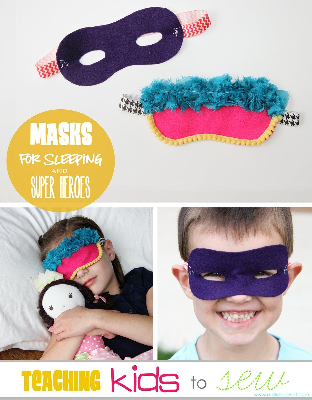 Teaching kids to sew, part 3: sleeping masks & super hero masks
