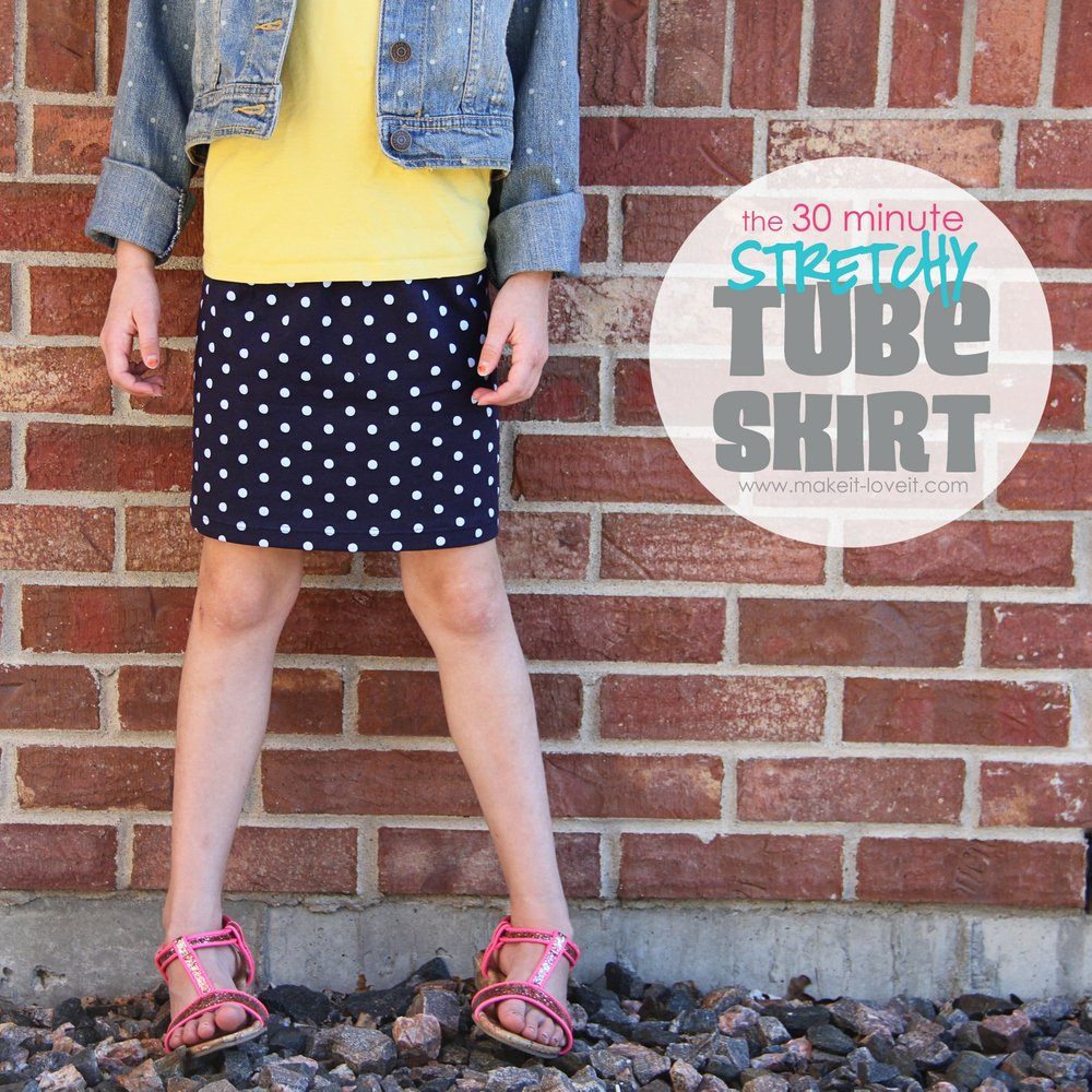 30 minute stretchy tube skirt….(with enclosed elastic waistband)