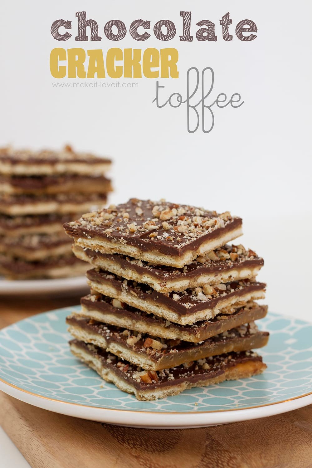 Chocolate cracker toffee……sweet and salty…..yum!