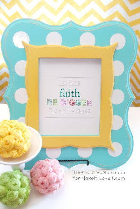 """""""Let Your Faith Be Bigger..."""" PRINTABLE --- Make It and Love It"""