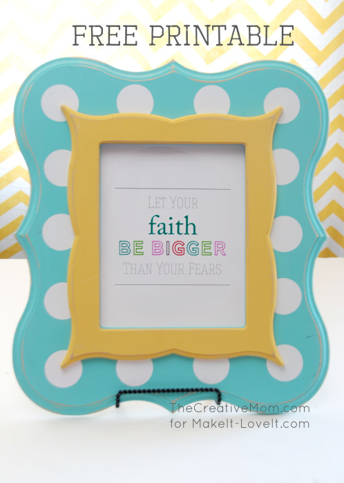 """""""Let Your Faith Be Bigger..."""" Inspirational PRINTABLE --- Make It and Love It"""