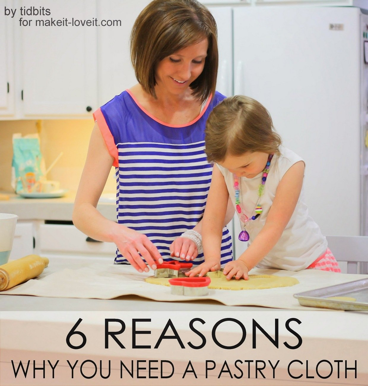 How to make a pastry cloth…and why you need one!