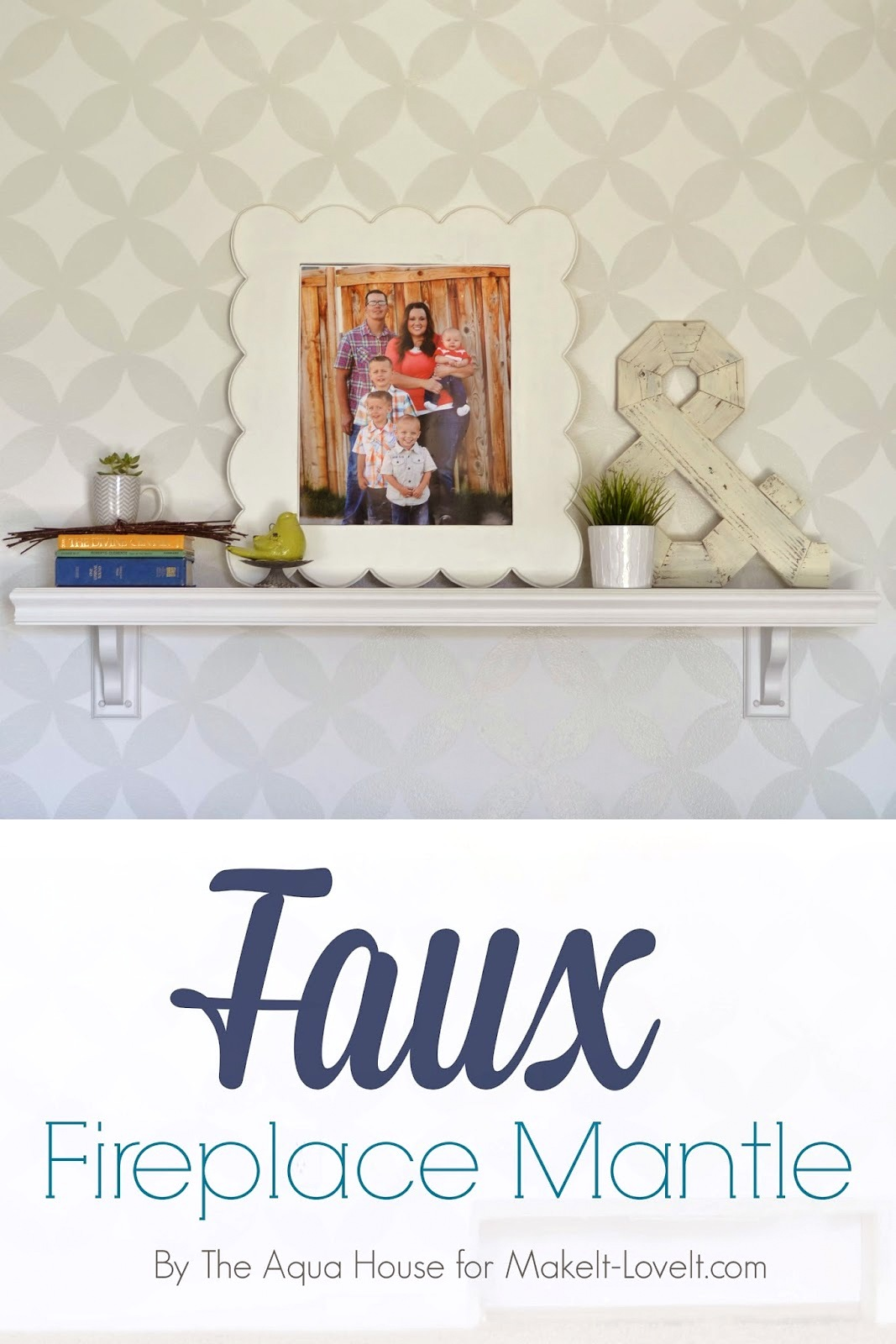 Faux Fireplace Mantle (for those without a fireplace) --- Make It and Love It