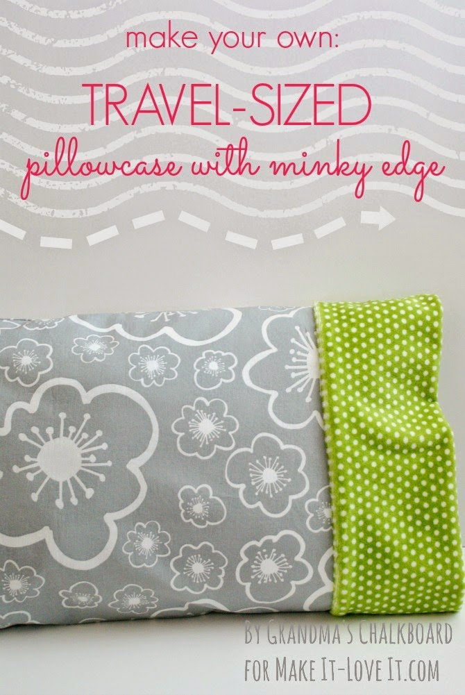 TravelSized Pillowcase With Minky Edge Make It And Love It Enchanting Diy Neck Pillow Cover