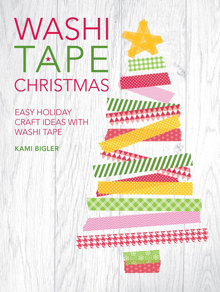 """Washi Tape Christmas"" (a book review and GIVEAWAY)"