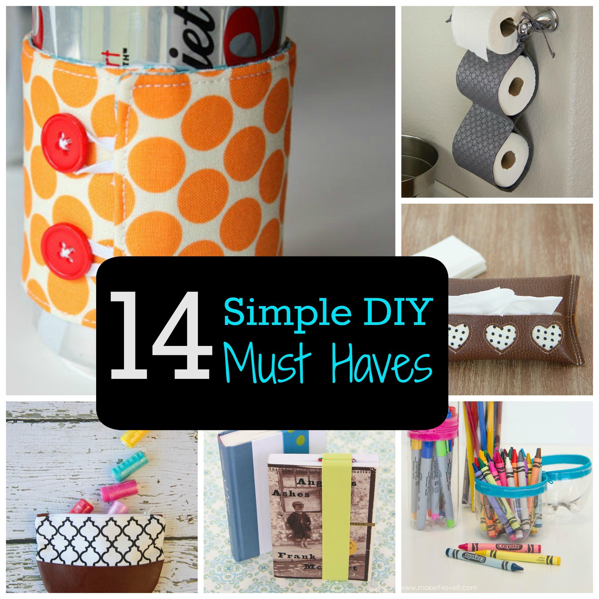 14 simple diy must haves