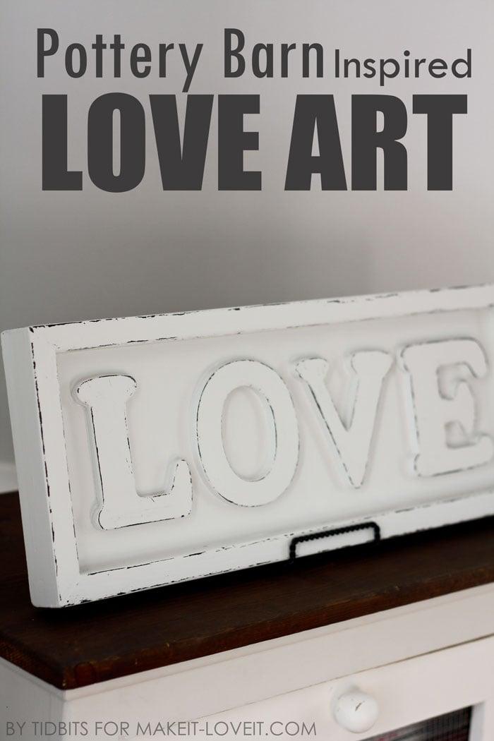 Pottery barn inspired love art