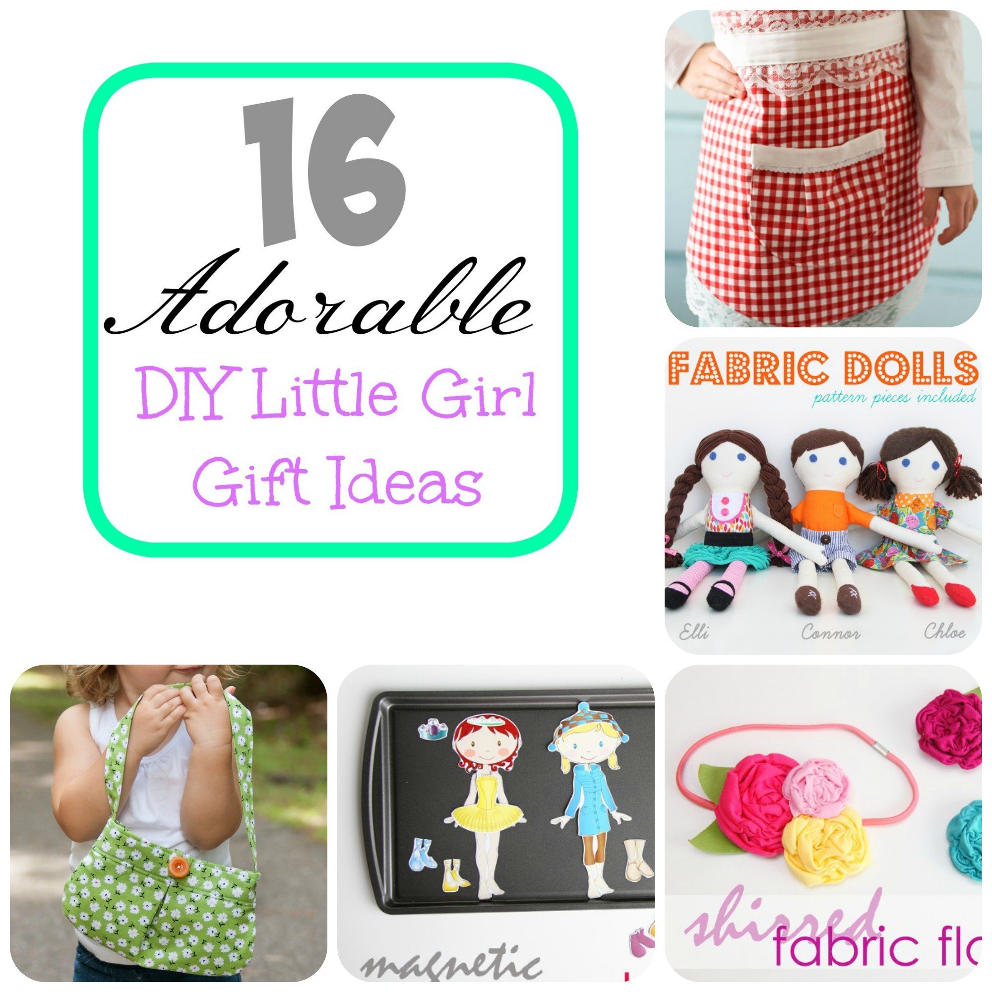 16 Adorable Diy Little Girl Gift Ideas Make It And Love It
