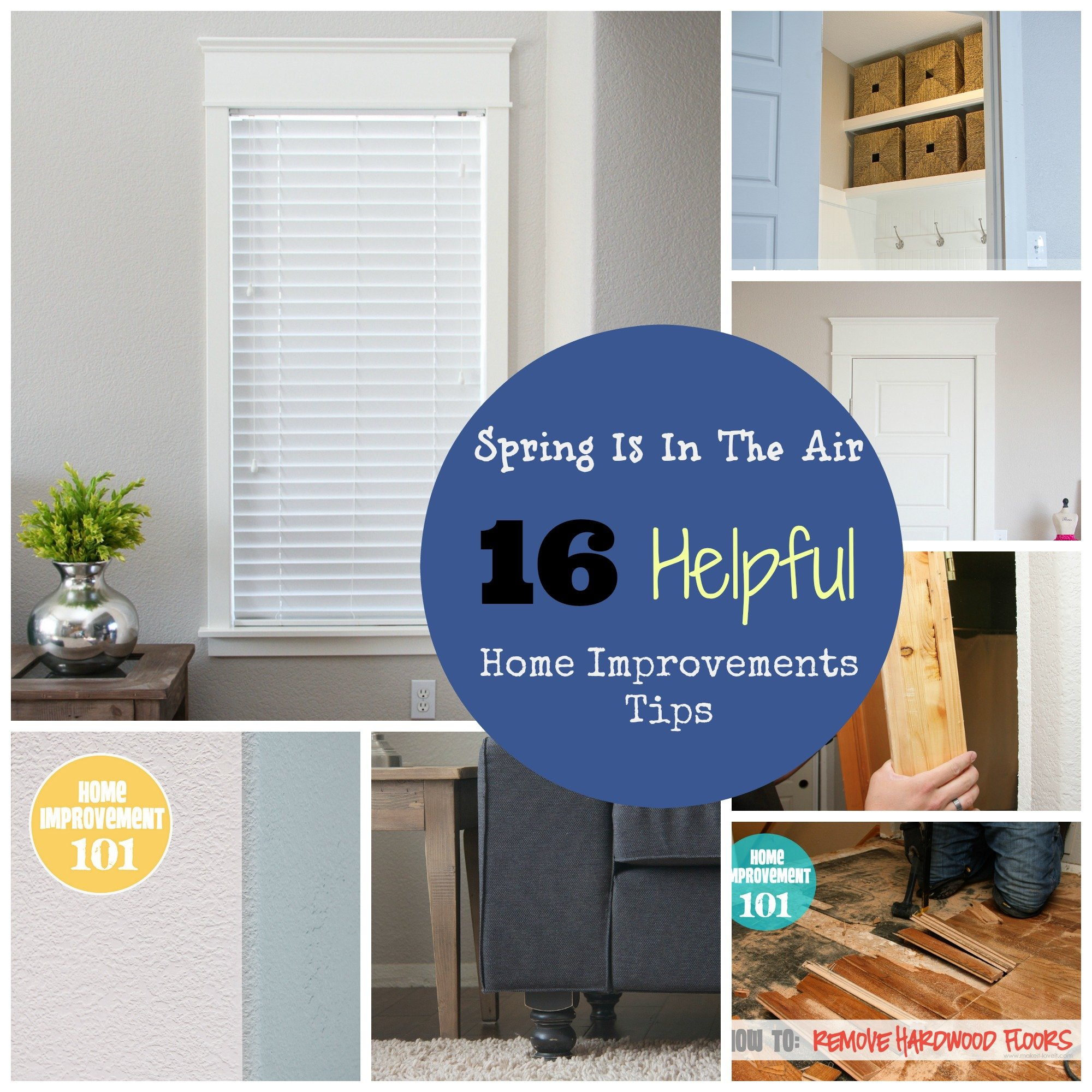 Spring is in the air    10 helpful home improvement tips