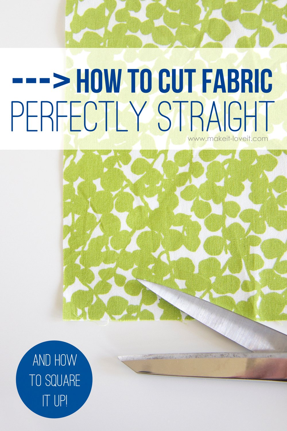 How to cut fabric perfectly straight 28 1