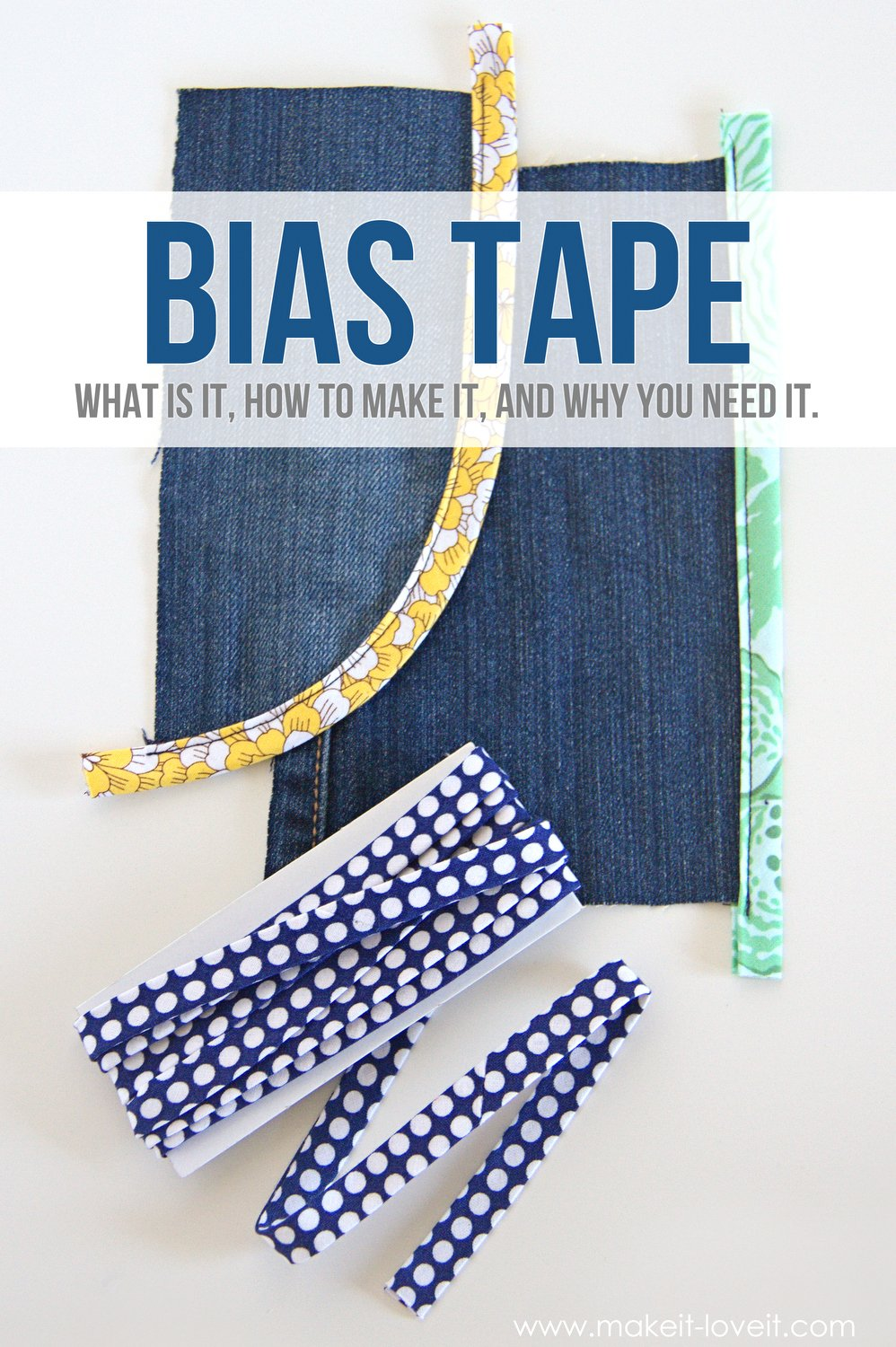 BIAS TAPE: what is it, how to make it, and why you NEED it! | via Make It and Love It
