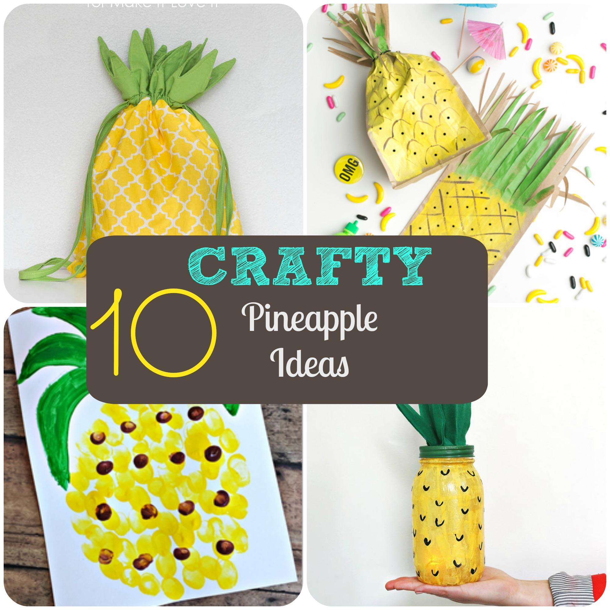 10 crafty pineapple ideas