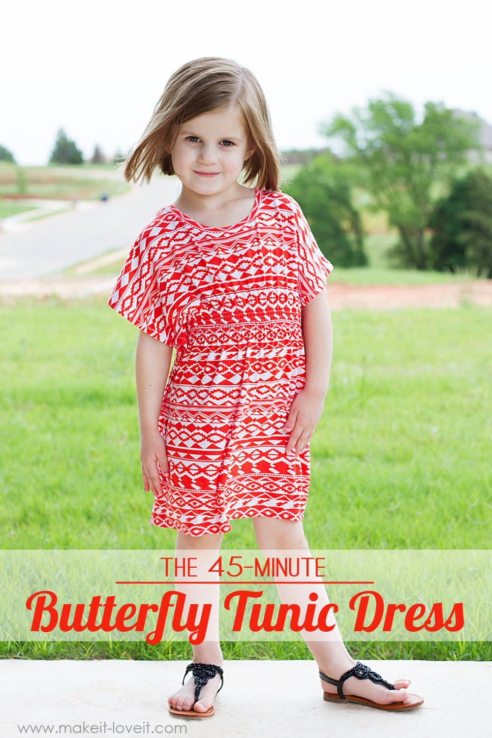The 45-minute butterfly tunic dress (…for girls and women both)
