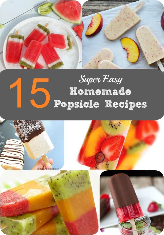 15 super easy homemade popsicle recipes