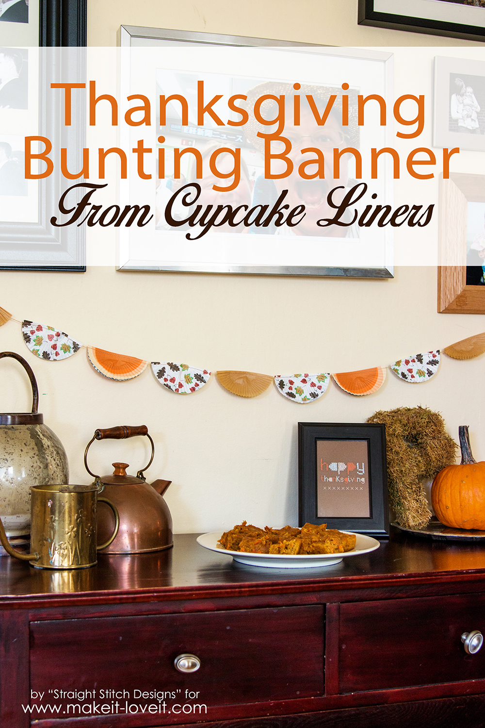 Thanksgiving bunting banner…from cupcake liners