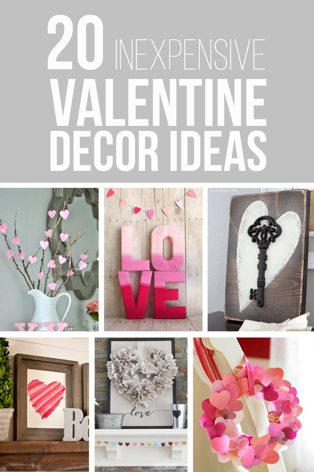 20 Inexpensive Valentine Decor Ideas – Make It and Love It