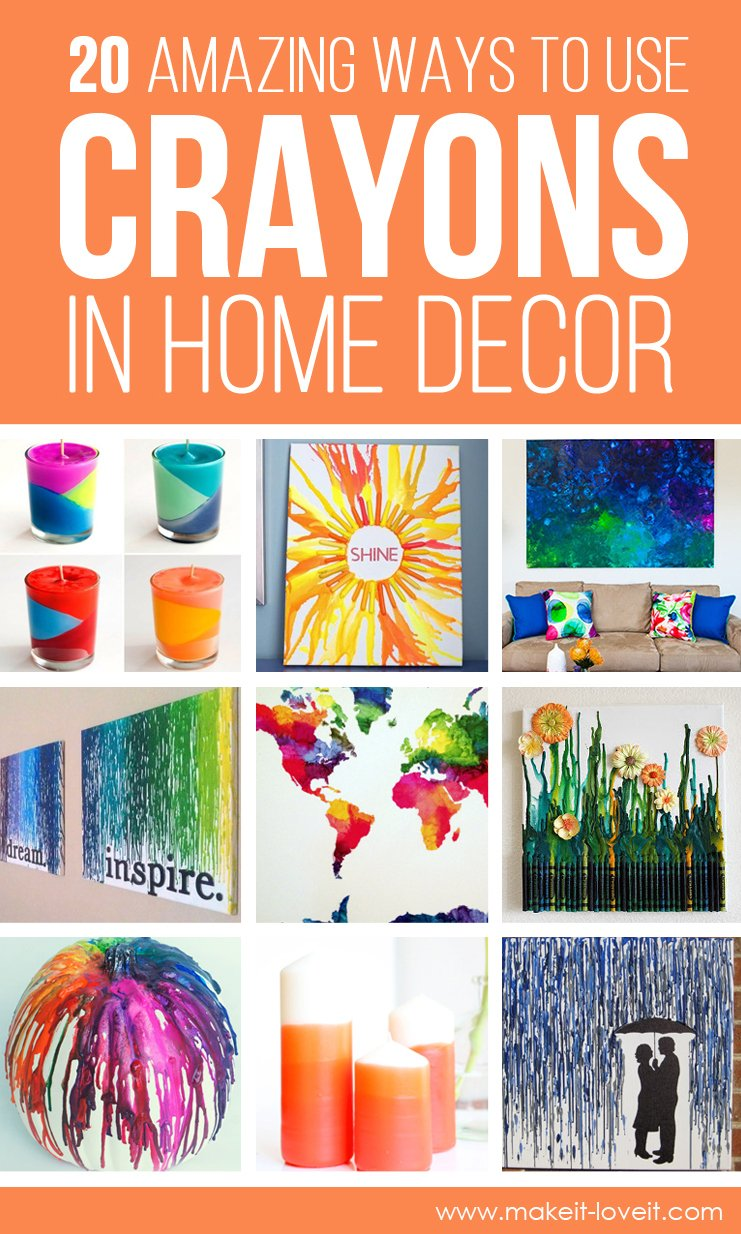 20 Amazing Ways to use CRAYONS in HOME DECOR!