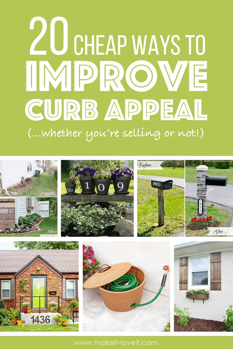 20 Cheap ways to IMPROVE CURB APPEAL...(whether you're selling or not) | via Make It and Love It