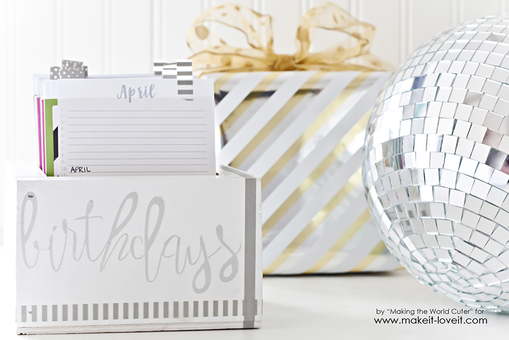 Birthday Reminder Box (...with FREE printable calendars!) | via Make It and Love It