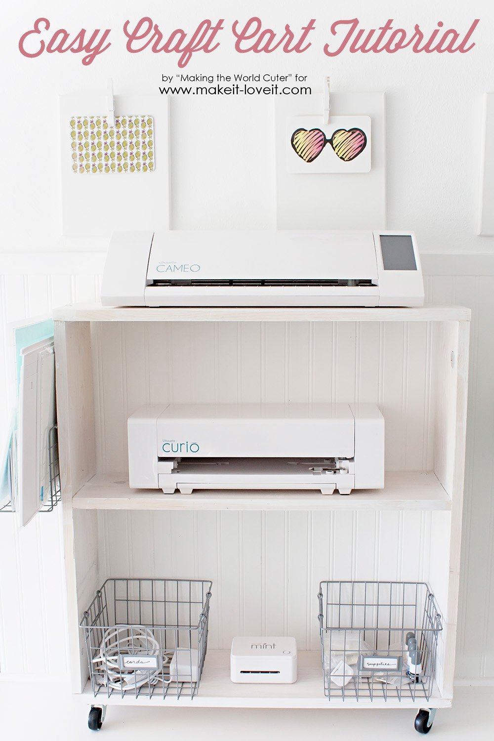 Easy DIY Craft Cart…Perfect Silhouette Storage!