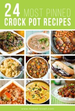 24 MOST PINNED & Favorite Crock Pot Recipes