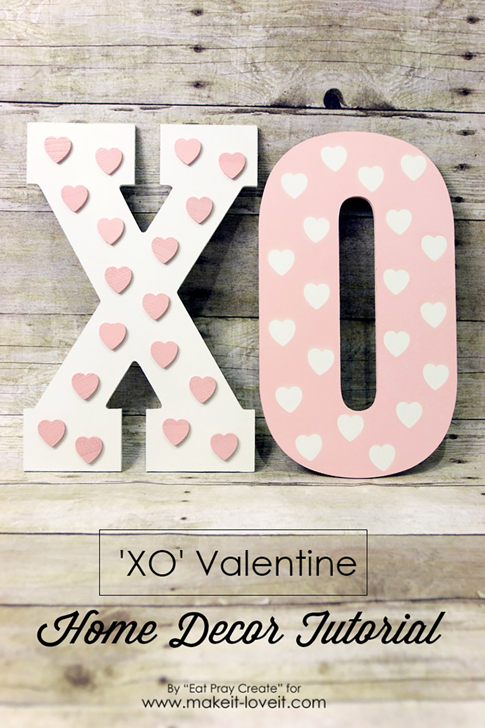 Xo valentine home decor tutorial 2 1