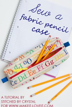 Sew a Fabric Pencil Case for Back to School!