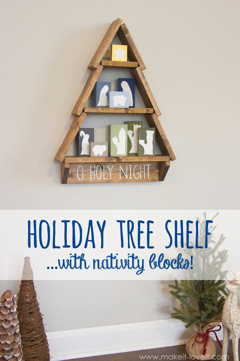 Diy holiday tree shelf…with nativity blocks!
