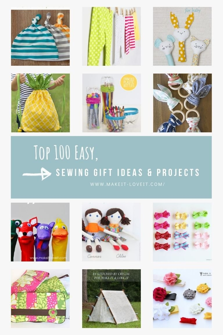 Collage photo of top 100 easy sewing gift ideas projects
